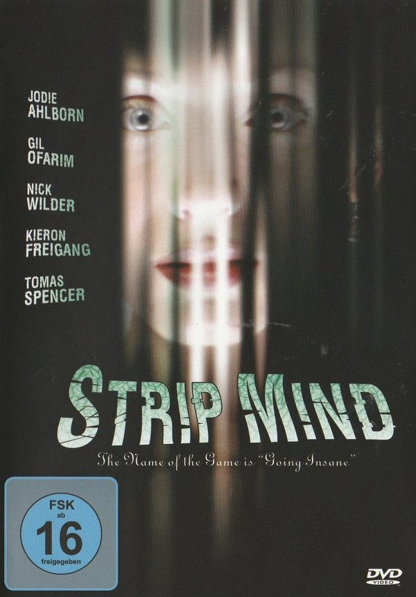 Strip Mind, The Name Of The Game Is Going Insane, DVD